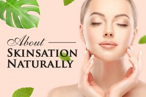 About Skinsation Naturally