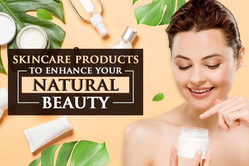 Skincare Products To Enhance Your Natural Beauty | Skinsation Naturally
